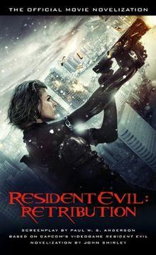 portada Resident Evil: Retribution - the Official Movie Novelisation (libro en Inglés)