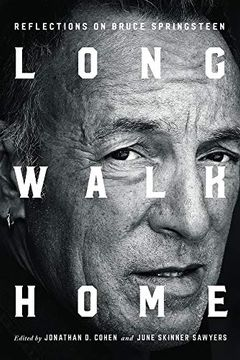 portada Long Walk Home: Reflections on Bruce Springsteen (libro en Inglés)