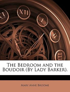 portada the bedroom and the boudoir (by lady barker).