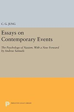 portada Essays on Contemporary Events: The Psychology of Nazism. With a new Forward by Andrew Samuels (Princeton Legacy Library) (libro en Inglés)