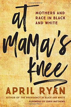 portada At Mama's Knee: Mothers and Race in Black and White