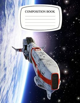 portada Composition Notebook: Wide Ruled Lined Paper Spaceship Fighter Orbiting Planet Space Notebook Journal: Space Galaxy Workbook for all Students for Back to School, Home and College Writing Notes (libro en Inglés)