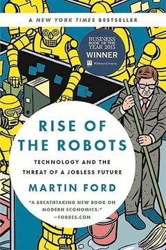 portada Rise Of The Robots: Technology And The Threat Of A Jobless Future
