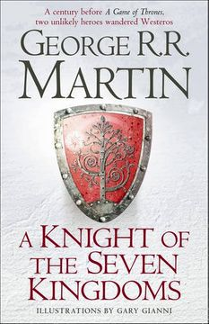 portada A Knight of the Seven Kingdoms: Being the Adventures of Ser Duncan the Tall, and His Squire, Egg