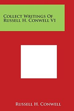 portada Collect Writings Of Russell H. Conwell V1