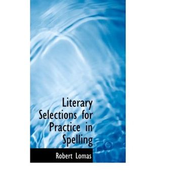 portada literary selections for practice in spelling