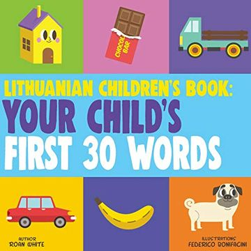 portada Lithuanian Children's Book: Your Child's First 30 Words (libro en inglés)